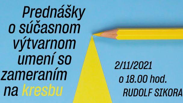 Rudolf Sikora Prednášky o výtvarnom umení / Kresba