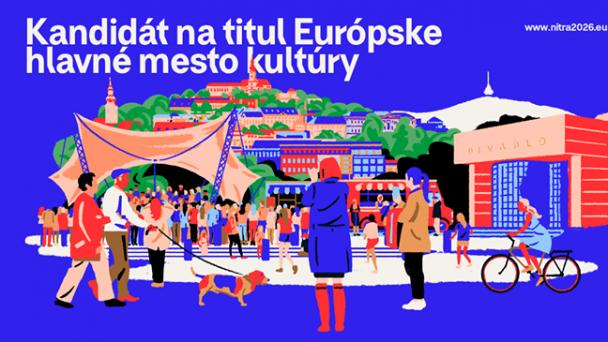 Nitra spustila kampaň k získaniu titulu Európske hlavné mesto kultúry
